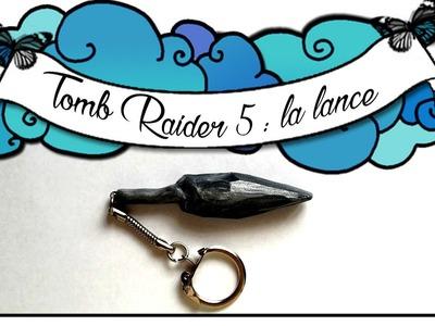 TUTO POLYMÈRE TOMB RAIDER - Tomb Raider V - polymer clay Tomb Raider