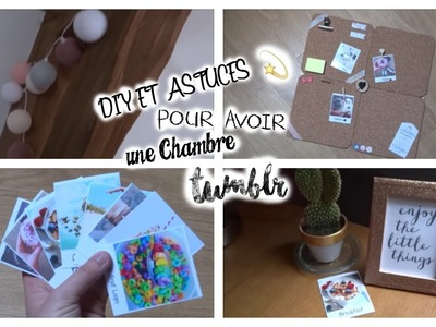DIY et Astuces pour avoir une chambre Tumblr ✨ | DIY room décor, inspired Tumblr