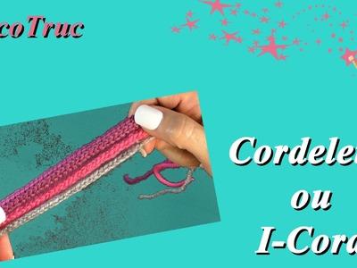 Cordelette ou I-Cord