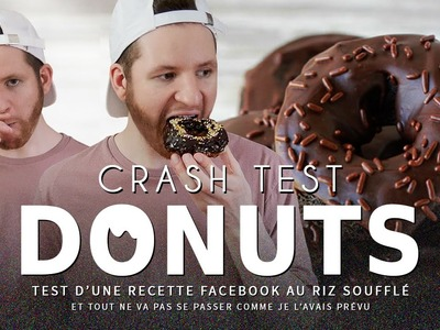 CRASH TEST : recette facebook des donuts croustillants