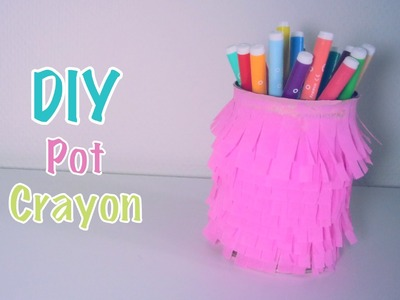 DIY Recyclage Pot à crayons Inspiration Piñata