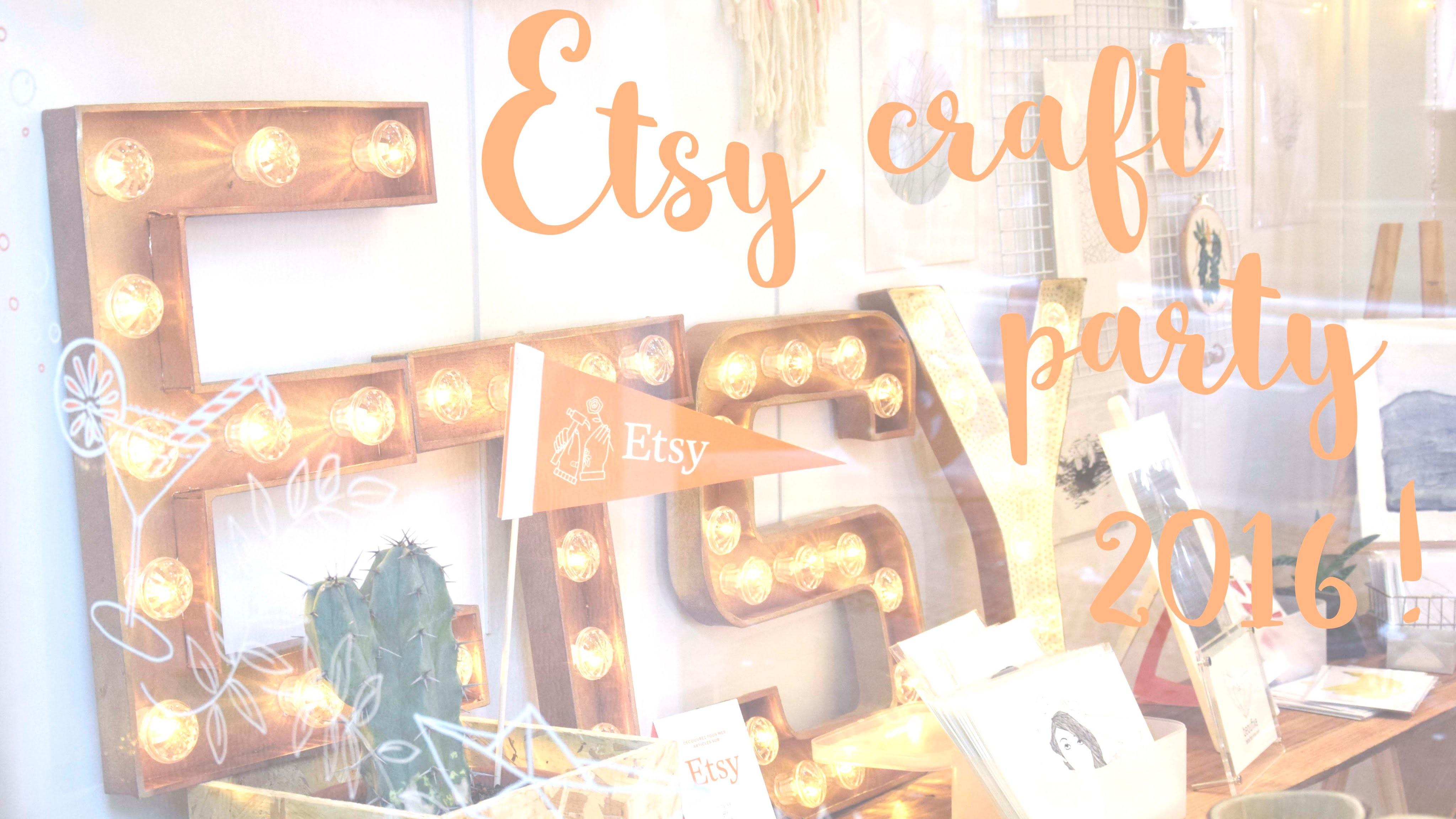 Etsy Craft Party 2016 ! [Team Petit Paris]