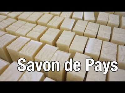 Savon de Pays - Country Soap