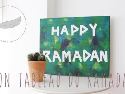 DIY Mon Tableau du Ramadan. Happy Ramadan!