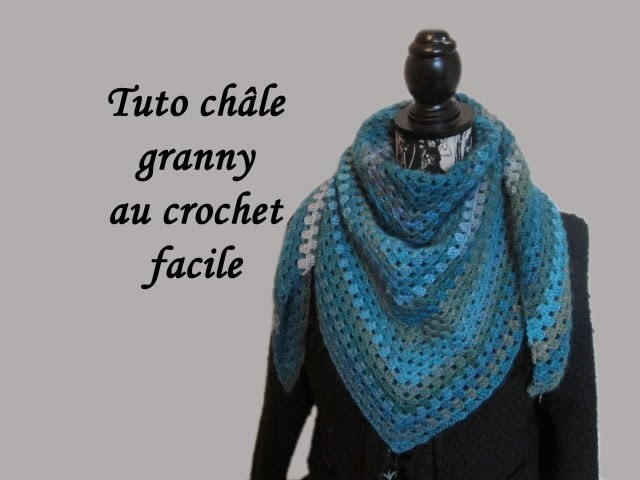 tuto chale granny au crochet facile granny shawl crocheted. Black Bedroom Furniture Sets. Home Design Ideas