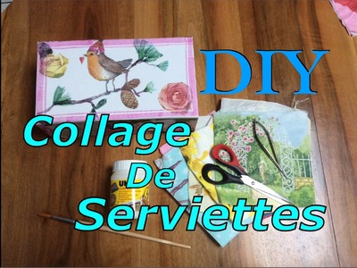 ~DIY~ Collage de Serviettes