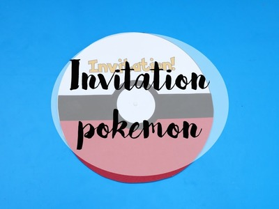 [GOUTER D'ANNIVERSAIRE] Invitation pokemon DIY