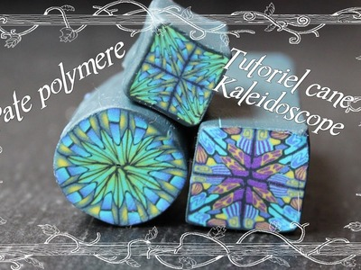 [♥✿ Tuto Fimo : cane Kaléidoscope ✿♥] ~ [♥✿ Polymer Clay Tutorial : Kaleidosope cane ✿♥]