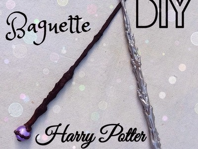 •DIY• baguette Harry Potter⚡️
