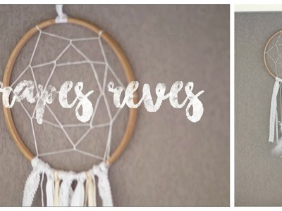 ♦ DIY : attrapes reves (facile)