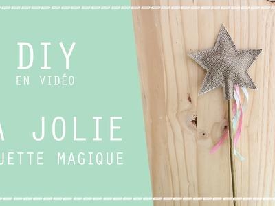DIY : Ma Baguette Magique