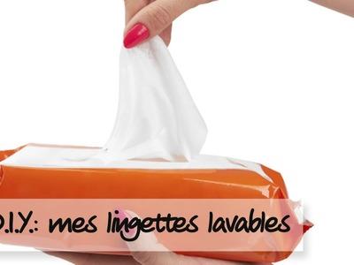 D.I.Y : Comment faire des lingettes nettoyantes réutilisables ?