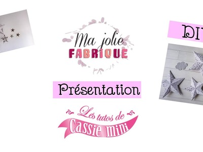 """Présentation Ma jolie fabrique + DIY """" ma bonne étoile """". idée cadeaux fêtes des mères"""