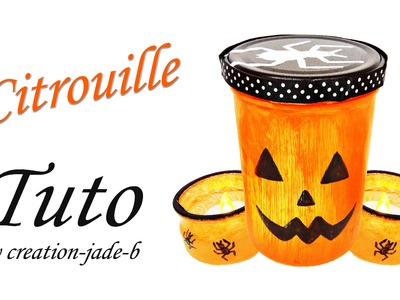 DIY Halloween - Photophore Citrouille.Pumpkin !