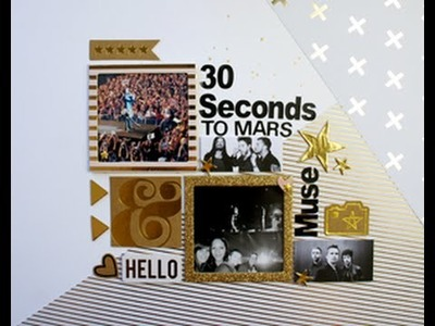 Scrapbooking Pas à Page #7 - Muse et 30 seconds to mars  - Process vidéo