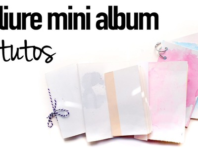 TUTO: 6 reliures pour faire un mini album (scrapbook)