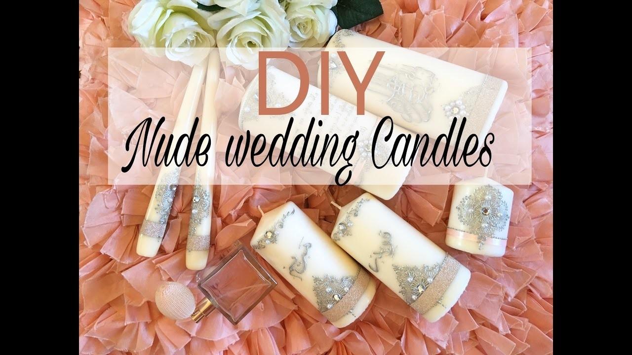 DIY Nude wedding candles | شموع لتزيين الاعراس
