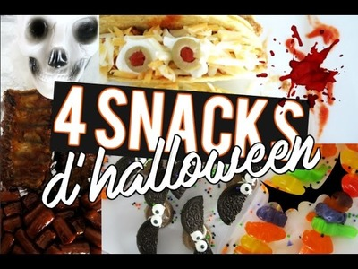 4 SNACKS POUR L'HALLOWEEN. DIY