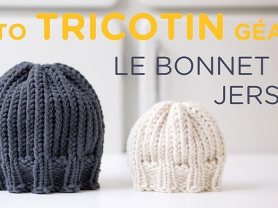 Tuto tricotin : le bonnet jersey bord côtes