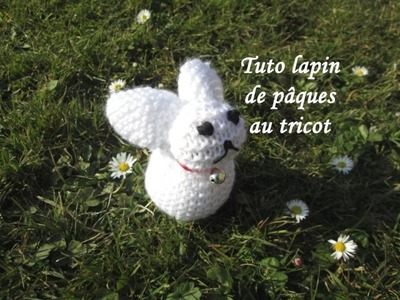 TUTO LAPIN AU TRICOT A PARTIR D'UN CARRE FACILE rabbit tutorial easy to knit