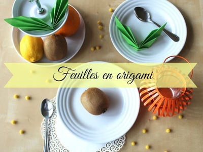 ❥ DIY Feuilles origami # Le Pays des Gourmandises
