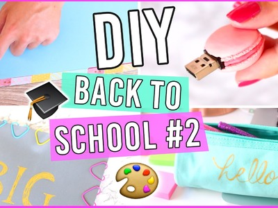 DIY BACK TO SCHOOL 2016 #2 ✏️ Customisez vos fournitures scolaires !
