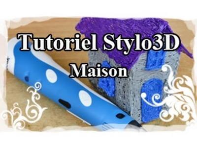 DIY : 3D pen. Stylo 3D Tutoriel N°9 : Maison