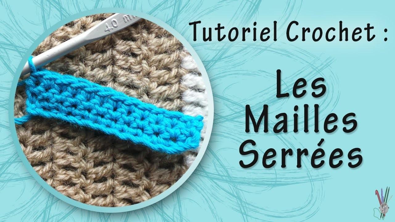 [Technique] Crochet | Les Mailles Serrées