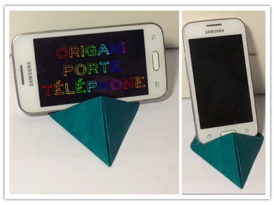 ORIGAMI PORTE TÉLÉPHONE. SUPPORT PHONE (modèle traditionnel - traditional model)