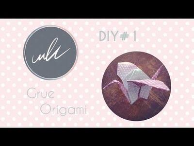 DIY#1 - Origami Grue