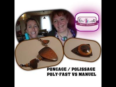 TUTO POLYMERE Ponçage Polissage Poly-Fast VS manuel + LUSTRAGE