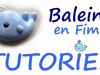Tutoriel Fimo - Baleine kawaii. Polymer Clay Tutorial - Cute whale