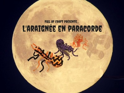 DIY spécial Halloween - L'araignée en paracorde - Full Of Craft