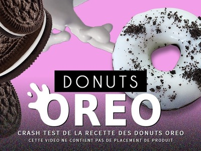 CRASH TEST : faire des Donuts Oreo