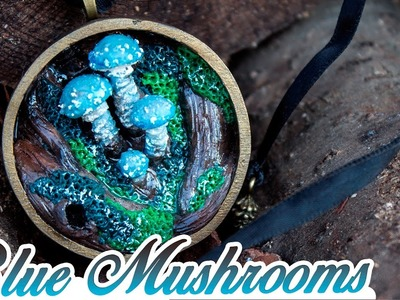 { TUTORIEL } - BLUE MUSHROOMS - Nature Miniature.