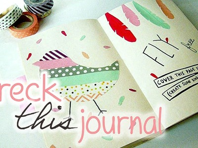WRECK THIS JOURNAL - Masking tape et oiseau