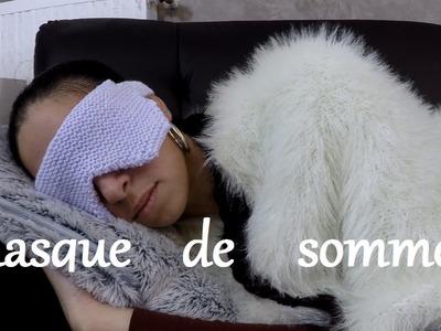 Nouveau TUTO tricot masque de sommeil. Knit  sleeping mask