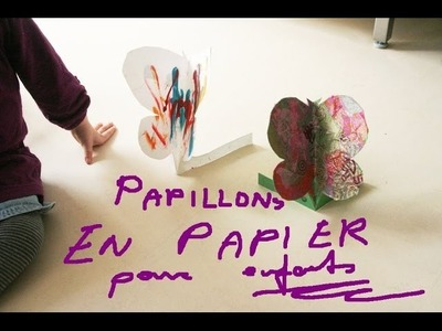 Papillons papier bricolage