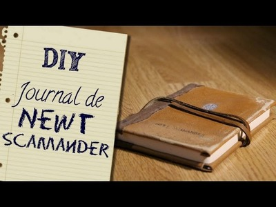 DIY - Journal de Newt Scamander