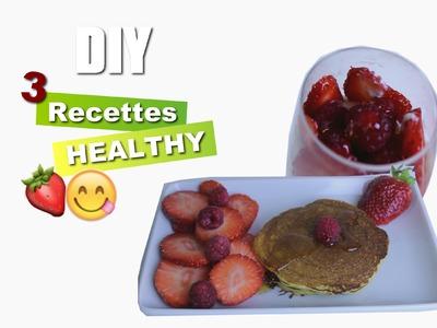 DIY 3 Recettes Healthy rapide et facile
