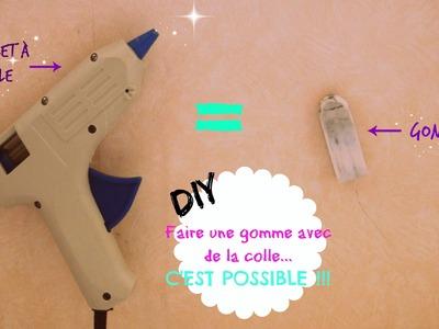 DIY : faire une gomme avec de la colle. C'EST POSSIBLE !!!