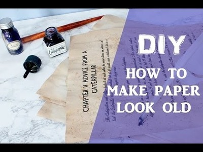 How to make Paper Look Old. DIY Papier Vieilli