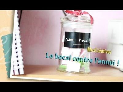DIY - Le bocal contre l'ennui