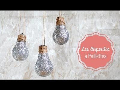 DIY Déco ♡ Les Ampoules à Paillettes