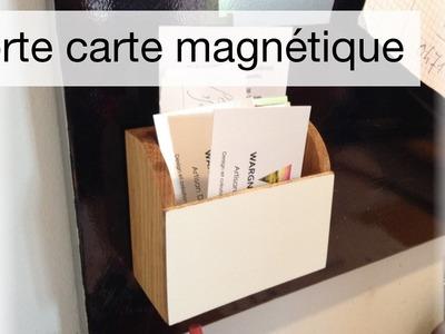 Fast project - Porte carte de visite magnétique DIY