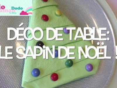 Table de Noël pour Enfants: Fabriquez un Sapin en Serviette! (Tuto DIY)