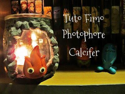 ♥ Tuto fimo bougeoir photophore Calcifer - Le chateau ambulant.Calcifer - Howl's Moving Castle ♥