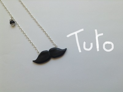 [Tuto Fimo n° 2] La moustache