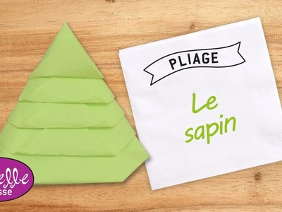 Pliage de serviette en papier en forme de sapin - LaBelleAdresse