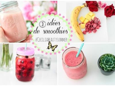 3 idées de smoothies | Ceciliabeautysummer